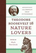 Theodore Roosevelt for Nature Lovers
