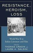 Resistance, Heroism, Loss
