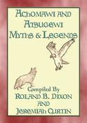 ACHOMAWI AND ATSUGEWI MYTHS and Legends - 17 American Indian Myths
