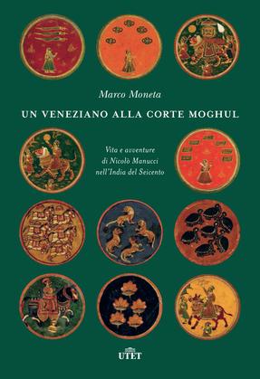Un veneziano alla corte Moghul