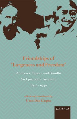 Friendships of  'Largeness and Freedom'