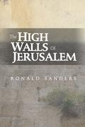 The High Walls of Jerusalam