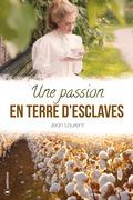 Une passion en terre d'esclaves