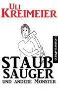 Staubsauger und andere Monster (Kurzgeschichten)