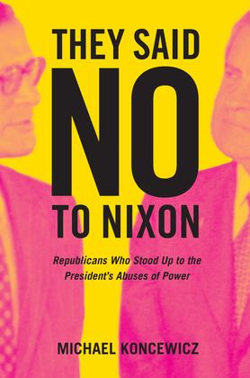 They Said No to Nixon