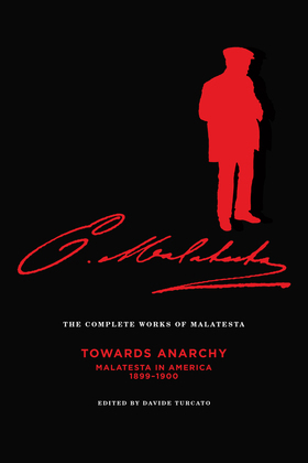 The Complete Works of Malatesta Vol. IV