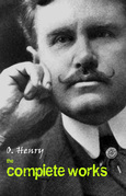 O. Henry: The Complete Works