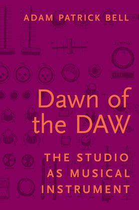 Dawn of the DAW