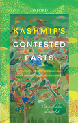 Kashmir's Contested Pasts