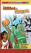 Le sifflet de Joseph et autres récits
