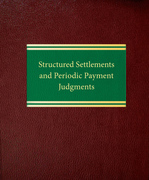 Structured Settlements and Periodic Payment Judgments