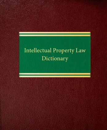 Intellectual Property Law Dictionary