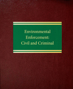 Environmental Enforcement: Civil and Criminal