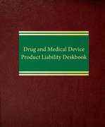 Drug and Medical Device Product Liability Deskbook