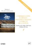 L Amérique latine écartelée : pouvoir et violence à l'épreuve de la fiction