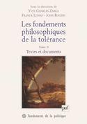 Les fondements philosophiques de la tolérance. Tome 2