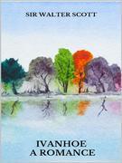 Ivanhoe. A romance