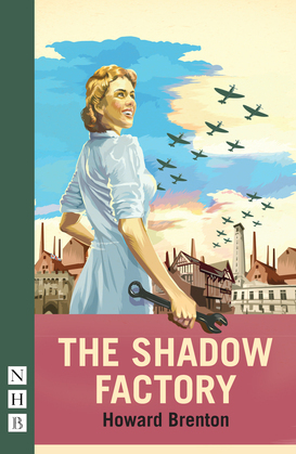 The Shadow Factory (NHB Modern Plays)