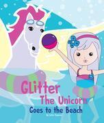 Glitter the Unicorn goes to the Beach