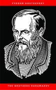 The Brothers Karamazov: A Novel in Four Parts and an Epilogue