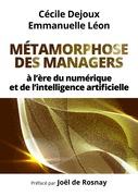 Métamorphose des managers...