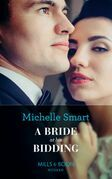 A Bride At His Bidding (Mills & Boon Modern)