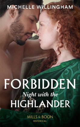 Forbidden Night With The Highlander (Mills & Boon Historical) (Warriors of the Night, Book 2)