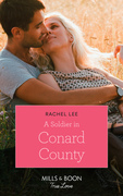 A Soldier In Conard County (Mills & Boon True Love) (Cowboys to Grooms, Book 1)