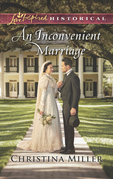 An Inconvenient Marriage (Mills & Boon Love Inspired Historical)