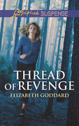 Thread Of Revenge (Mills & Boon Love Inspired Suspense) (Coldwater Bay Intrigue, Book 1)