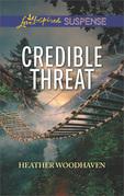 Credible Threat (Mills & Boon Love Inspired Suspense)