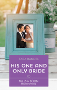His One And Only Bride (Mills & Boon Heartwarming) (The Business of Weddings, Book 6)