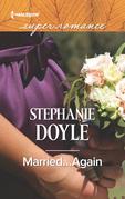 Married...Again (Mills & Boon Superromance)