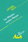 Im Westen nichts Neues von Erich Maria Remarque (Lektürehilfe)
