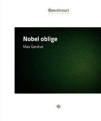 Nobel oblige