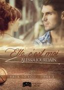 Back to you, tome 2 : Elle, c'est moi