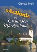 »Action!« im Traunsee-Märchenland