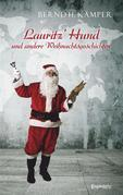 Lauritz' Hund und andere Weihnachtsgeschichten
