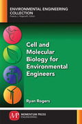 Cell and Molecular Biology for Environmental Engineers