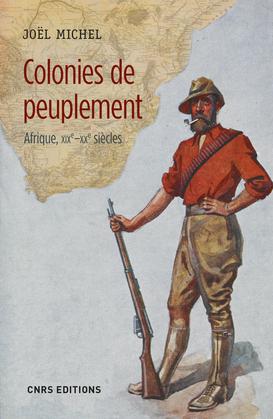 Colonies de peuplement. Afrique XIXe - XXe siècles