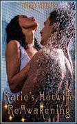 Katie's Hotwife Reawakening