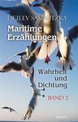 Maritime Erzählungen - Wahrheit und Dichtung (Band 2)