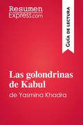 Las golondrinas de Kabul de Yasmina Khadra (Guía de lectura)