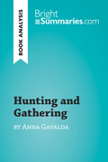 Hunting and Gathering by Anna Gavalda (Book Analysis)