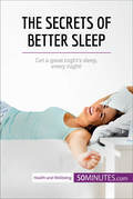 The Secrets of Better Sleep