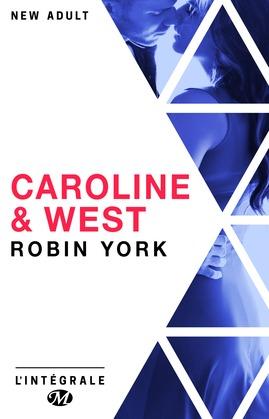 Caroline & West - L'Intégrale
