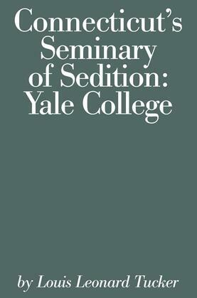 Connecticut's Seminary of Sedition