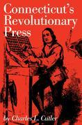 Connecticut's Revolutionary Press
