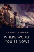 Where Would You Be Now?