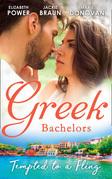 Greek Bachelors: Tempted To A Fling: A Greek Escape / Greek for Beginners / My Sexy Greek Summer (Mills & Boon M&B)